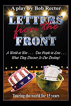 Letters From The Front - The Play by [Rector, Bob]