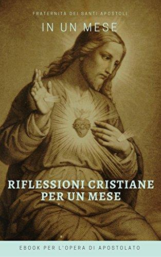 Riflessioni Cristiane per un mese (I doni della Chiesa) (Italian Edition)