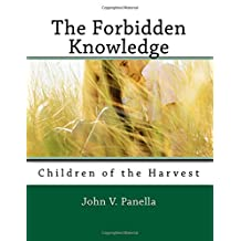 The Forbidden Knowledge: Children of the Harvest