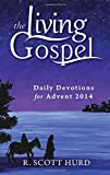 Daily Devotions for Advent 2014, R. Scott Hurd, 1594714827