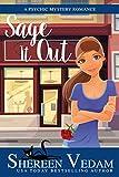 Sage It Out: a psychic mystery romance