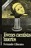 img - for Jovenes Cuentistas Muertos (Edaf Narrativa) (Spanish Edition) book / textbook / text book