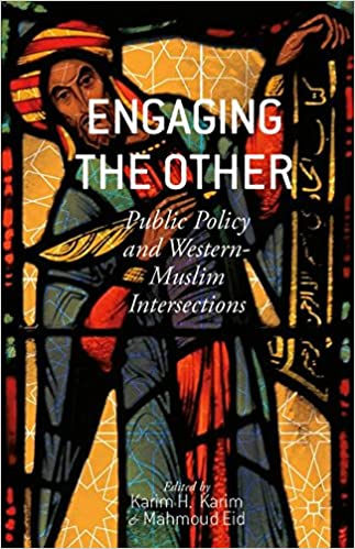 Karim H. Karim - Engaging The Other