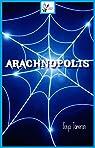 Arachnopolis par Tameron
