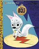 Bolt (Disney Little Golden Book)