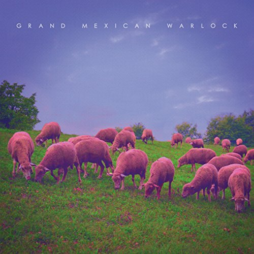 Grand Mexican Warlock-III-LP-FLAC-2016-mwnd Download