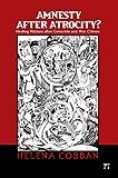 Amnesty after Atrocity?, Helena Cobban, 1594513163
