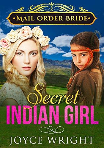 Download for free Mail Order Bride: Secret Indian Girl