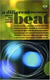 A Different Beat, Richard Peabody and Carolyn Cassady, 1852424311