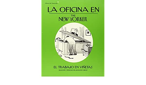 La oficina en The New Yorker: JEAN LOUP CHIFLET: 9788415625568: Amazon.com: Books