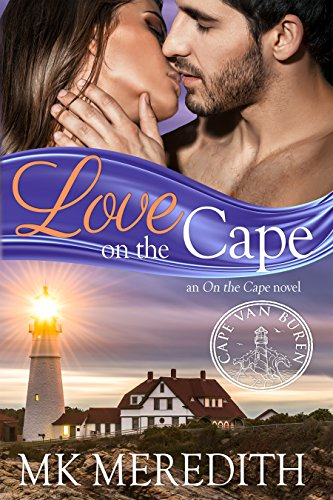 Love on the Cape: an On the Cape novel, Cape Van Buren by [Meredith, MK]