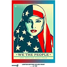 RARE POSTER graffiti SHEPARD FAIREY we the people are greater than fear 2017 REPRINT giclee #'d/100!! 12x18