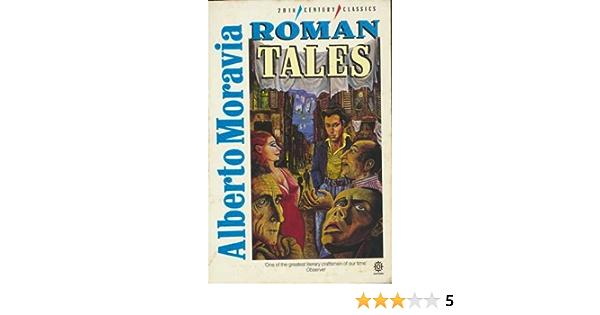 Read Roman Tales By Alberto Moravia