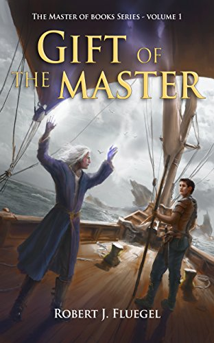 Gift of the Master (The Master of Books Series) by [Fluegel, Robert]