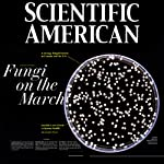 Scientific American: Fungi on the March | Jennifer Frazer