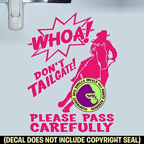 WHOA! DON'T TAILGATE BARREL RACING On Board Caution Trailer Vinyl Decal Sticker C