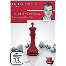 The Art of the Positional Exchange Sacrifice - Sergei Tiviakov Chess Software