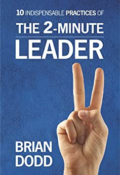 The 2-Minute Leader by [Dodd, Brian]