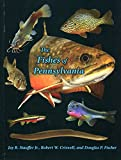 img - for The Fishes of Pennsylvania book / textbook / text book