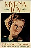 img - for Myrna Loy: Being and Becoming book / textbook / text book