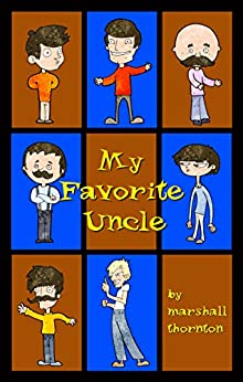 My Favorite Uncle by [Thornton, Marshall]