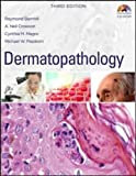 img - for Dermatopathology: Third Edition (Medical/Denistry) book / textbook / text book