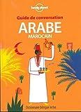 Guide de conversation Arabe marocain - 7ed