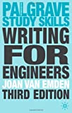 Writing for Engineers, Joan Van Emden, 1403946000