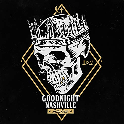 Goodnight Nashville [Explicit]