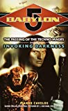 img - for Invoking Darkness (Babylon 5: The Passing of the Techno-Mages, Book 3) book / textbook / text book