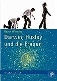 Darwin, Huxley und die Frauen
