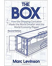 The Box: How the Shipping Container Made the World Smaller and the World Economy Bigger 2ed