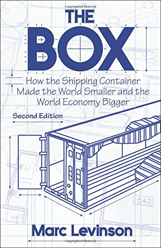 The Box: How the Shipping Container Made the World Smaller and the World Economy Bigger, Second Edition with a new chapter by the author [Marc Levinson] (Tapa Blanda)