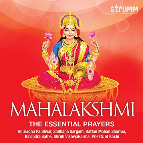 mahalakshmi-the-essential-prayers-feat-anuradha-paudwal-sadhana-sargam-rattan-mohan-sharma-priests-o