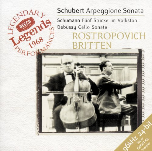 Rostropovich Cello (Schubert: Arpeggione Sonata / Schumann: 5 Stücke in Volkston / Debussy: Cello Sonata)