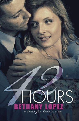 42 Hours (Time for Love) (Volume 3)