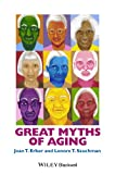 Great Myths of Aging, Erber, 1118521471