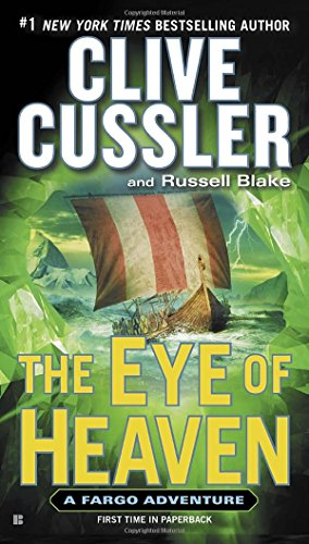The Eye of Heaven (A Sam and Remi Fargo Adventure)