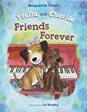 img - for Stella and Charlie, Friends Forever book / textbook / text book