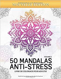 Amazon Fr 50 Mandalas Anti Stress Volume 2 Livre De Coloriage Pour Adultes 50 Magnifiques Mandalas A Colorier Creative Zeny Livres