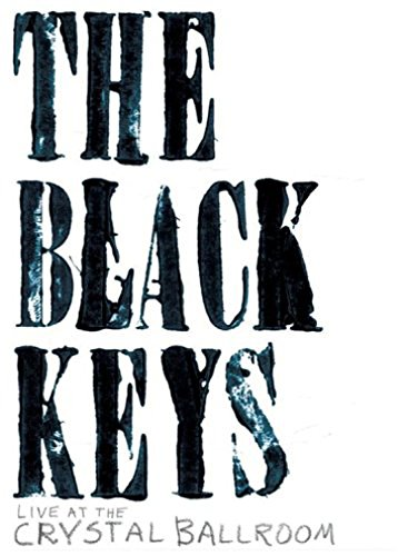 The Black Keys - The Black Keys Live At The Crystal Ballroom (DVD)