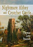 Image of Nightmare Abbey And Crotchet Castle