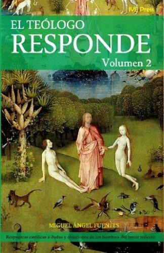 El Teologo Responde Vol. 2 (Spanish Edition)