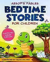 Bedtime Stories For Children: Aesop's Fables.