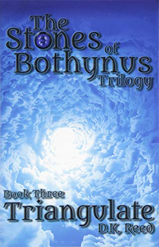 Triangulate: The Stones of Bothynus Trilogy Book Three