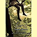 Bird Audiobook by Angela Johnson Narrated by Quincy Tyler Bernstine