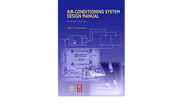 air conditioning system design manual second edition ashrae rh amazon com air conditioning system design manual (ashrae special publications) air conditioning system design manual ashrae