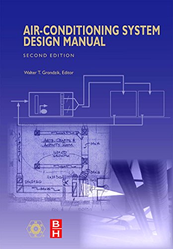 Air Conditioning System Design Manual, Second Edition (Ashrae Special Publications)
