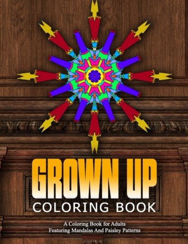 GROWN UP COLORING BOOK - Vol.17: relaxation coloring books for adults (Volume 17)
