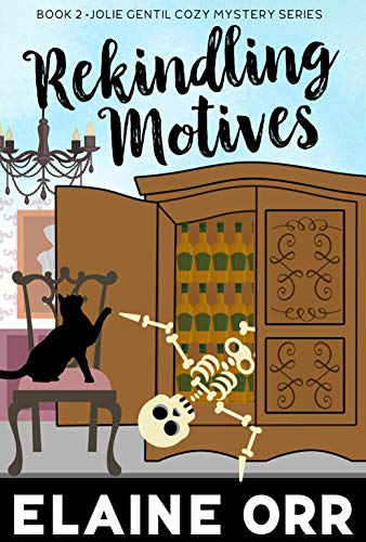 Book: Rekindling Motives (Jolie Gentil Cozy Mystery Series Book 2) by Elaine Orr